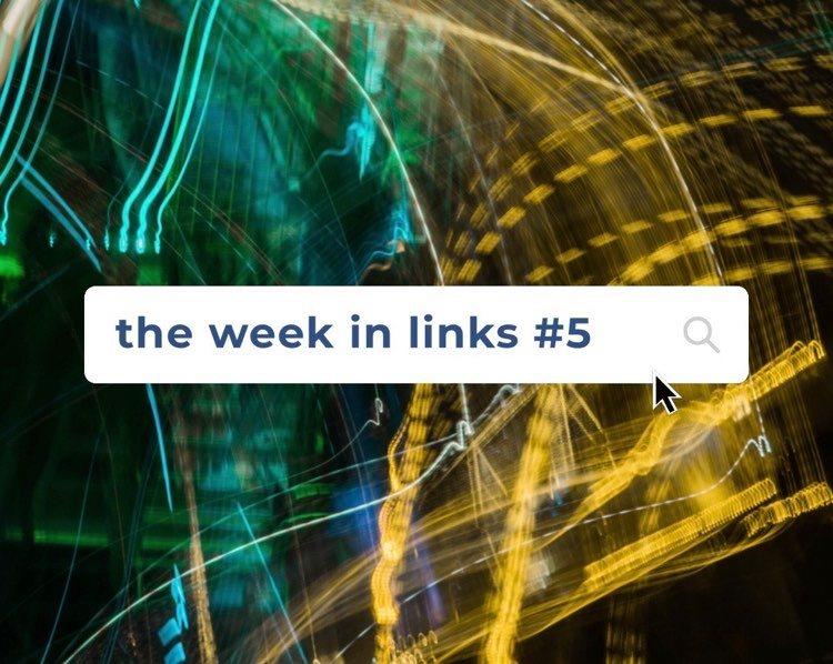 the week in links N°5